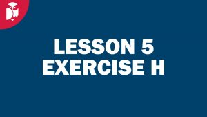 Lesson 05 Exercise H